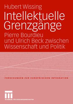 Intellektuelle Grenzgänge von Wissing,  Hubert