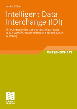 Intelligent Data Interchange (IDI) von Köhler,  André