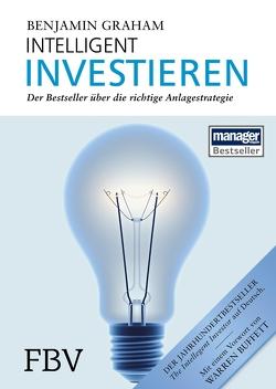 Intelligent Investieren von Benjamin,  Graham