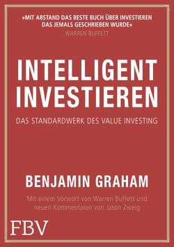 Intelligent Investieren von Graham,  Benjamin