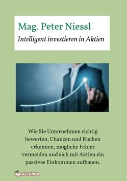 Intelligent investieren in Aktien von Niessl,  Mag. Peter