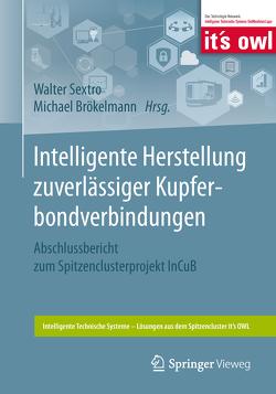 Intelligente Herstellung zuverlässiger Kupferbondverbindungen von Brökelmann,  Michael, Sextro,  Walter