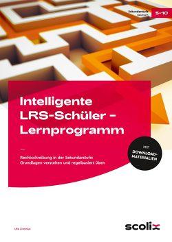 Intelligente LRS-Schüler – Lernprogramm BÜ von Livonius,  Uta