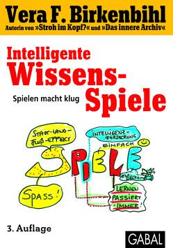 Intelligente Wissens-Spiele von Birkenbihl,  Vera F