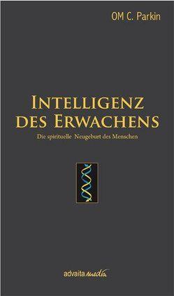 Intelligenz des Erwachens von Parkin,  Om C