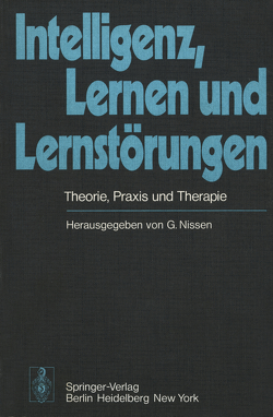 Intelligenz, Lernen und Lernstörungen von Agnoli,  A., Nissen,  G.