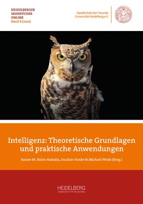 Intelligenz – Theoretische Grundlagen und praktische Anwendungen von Funke,  Joachim, Holm-Hadulla,  Rainer M., Wink,  Michael