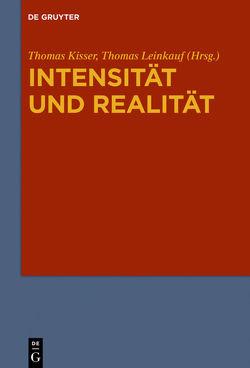Intensität und Realität von Kisser,  Thomas, Leinkauf,  Thomas