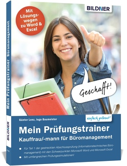 Intensiver Prüfungstrainer Kauffrau / Kaufmann für Büromanagement von Baumeister,  Inge, Günter,  Lenz
