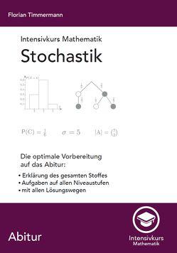Intensivkurs Mathematik – Stochastik von Timmermann,  Florian