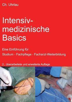 Intensivmedizinische Basics von Uhrlau,  Christoph