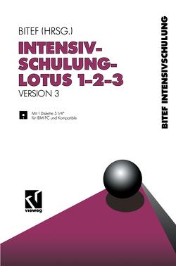 Intensivschulung LOTUS 1-2-3 von Peters,  Werner, Raddatz-Löffler,  Heidi