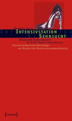 Intensivstation Sehnsucht von Riepe,  Manfred
