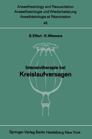 Intensivtherapie bei Kreislaufversagen von Effert,  S., Wiemers,  K.