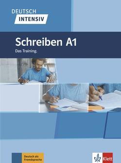 Deutsch intensiv Schreiben A1 von Burger,  Elke, Fleer,  Sarah, Schnack,  Arwen
