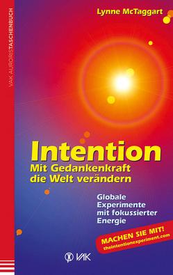 Intention von McTaggart,  Lynne, Seidel,  Isolde