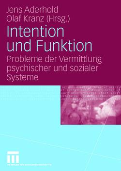 Intention und Funktion von Aderhold,  Jens, Kranz,  Olaf