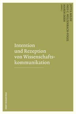 Intention und Rezeption von Wissenschaftskommunikation von Dern,  Maren, Milde,  Jutta, Vogel,  Ines C
