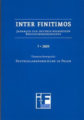 Inter Finitimos 7 (2009) von Fischer,  Peter, Kerski,  Basil, Röskau-Rydel,  Isabel, Ruchniewicz,  Krzysztof, Stekel,  Sabine