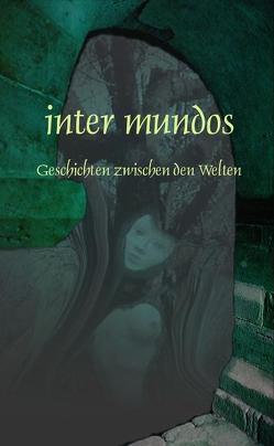 inter mundos von Bizer-Neff,  Christoph