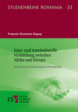 Inter- und transkulturelle Vermittlung zwischen Afrika und Europa von Dupuy,  François Ousmane