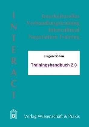 INTERACT 2.0: Interkulturelles Verhandlungstraining von Bolten,  Jürgen