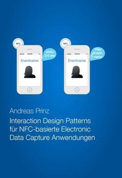 Interaction Design Patterns für NFC-basierte Electronic Data Capture Anwendungen von Prinz,  Andreas