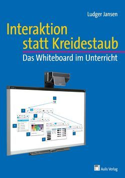 Interaktion statt Kreidestaub