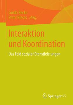 Interaktion und Koordination von Becke,  Guido, Bleses,  Peter