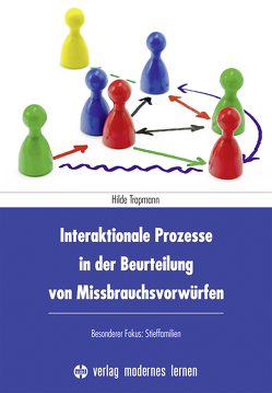 Interaktionale Prozesse in der Beurteilung von Missbrauchsvorwürfen von Trapmann,  Hilde