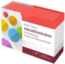 Interaktionstrainer von Lunzner,  Anna, Pfister,  Elisabeth