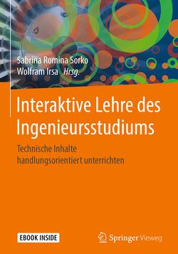 Interaktive Lehre des Ingenieursstudiums von Irsa,  Wolfram, Sorko,  Sabrina Romina