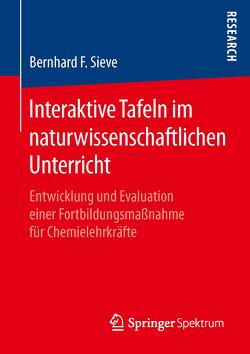 Interaktive Tafeln im naturwissenschaftlichen Unterricht von Sieve,  Bernhard F.