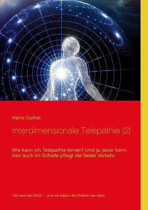 Interdimensionale Telepathie (2) von Duthel,  Heinz, Koch,  Joachim
