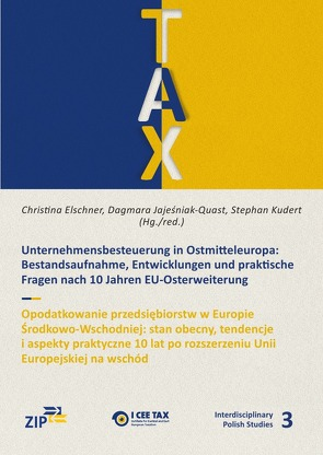 Interdisciplinary Polish Studies / Unternehmensbesteuerung in Ostmitteleuropa von Elschner,  Christina, Jajesniak-Quast,  Dagmara, Kudert,  Stephan