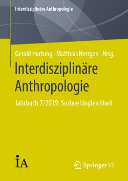 Interdisziplinäre Anthropologie von Hartung,  Gerald, Herrgen,  Matthias