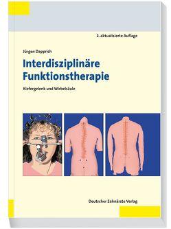 Interdisziplinäre Funktionstherapie von Dapprich,  Jürgen