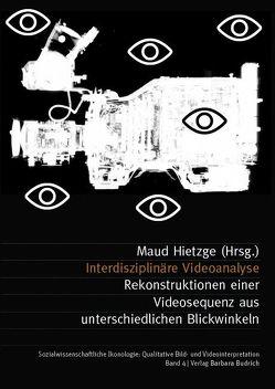 Interdisziplinäre Videoanalyse von Hietzge,  Maud