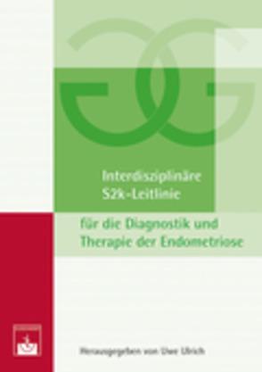 Interdisziplinäre S2k-Leitlinie für die Diagnostik und Therapie der Endometriose von Ulrich,  U.