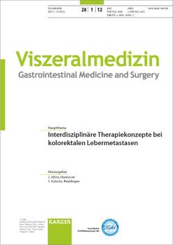 Interdisziplinäre Therapiekonzepte bei kolorektalen Lebermetastasen von Jähne,  J., Kubicka,  S.