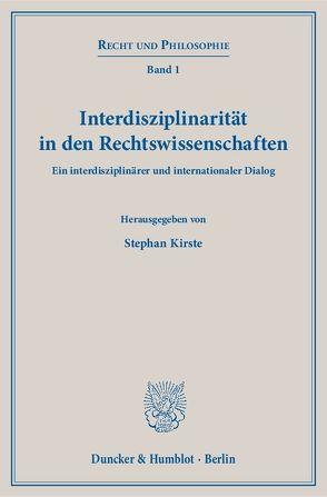 Interdisziplinarität in den Rechtswissenschaften. von Kirste,  Stephan