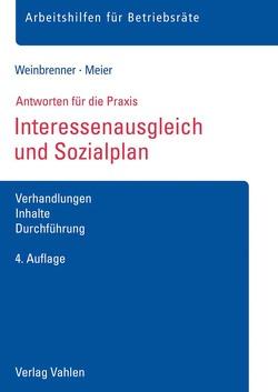 Interessenausgleich und Sozialplan von Meier,  Enrico, Weinbrenner,  Lars