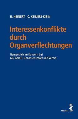 Interessenkonflikte durch Organverflechtungen von Keinert,  Heinz, Keinert-Kisin,  Christina