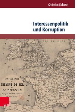 Interessenpolitik und Korruption von Ebhardt,  Christian