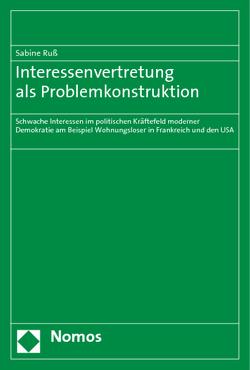 Interessenvertretung als Problemkonstruktion von Russ,  Sabine
