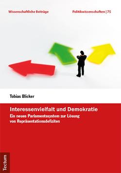 Interessenvielfalt und Demokratie von Blicker,  Tobias