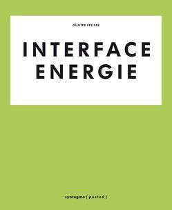 Interface Energie von Pfeifer,  Günter