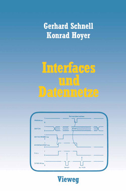 Interfaces und Datennetze von Hoyer,  Konrad, Schnell,  Gerhard