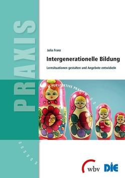 Intergenerationelle Bildung von Franz,  Julia