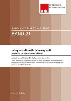Intergenerationelle Lebensqualität. Diversität zwischen Stadt und Land.